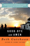 Good-bye and Amen Beth Gutcheon